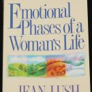 Emotional Phases of a Woman's Life