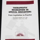 Theraputic Recreation In Special Education: From Legislation to Practice