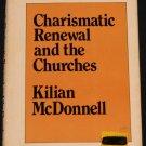 Charasmitic Renewal