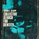The Collective Search For Identity