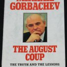 The August Coup by Mikhail Gorbachev
