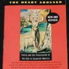 The Heart Aroused - Poetry and the Preservation of the Soul In Corporate America