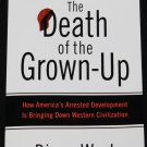 The Death of the Grownup