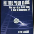 Hitting Your Mark book by Steve Carlson - actor acting instruction