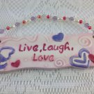 Ceramic Wall Plaque Theme Live Laugh Love Red Pink Purple Hearts Cheerful tblcw1