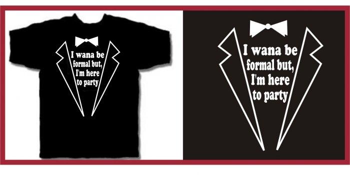 I want to party tux T-Shirt Talladega ferrell T-Shirt