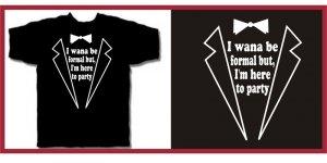 ... Im Here To Party tux talladega ferrell T-Shirt XL