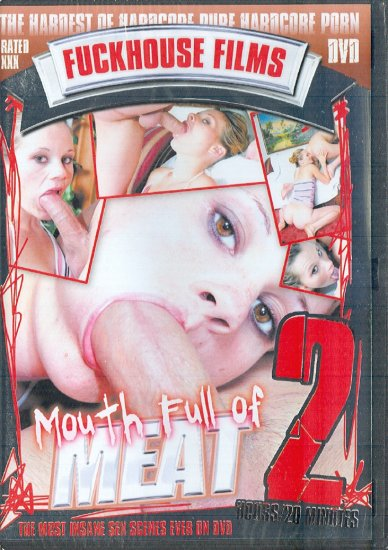 "Fuckhouse Films ""Mouth Full Of Meat"" 2006 DVD 140 min"