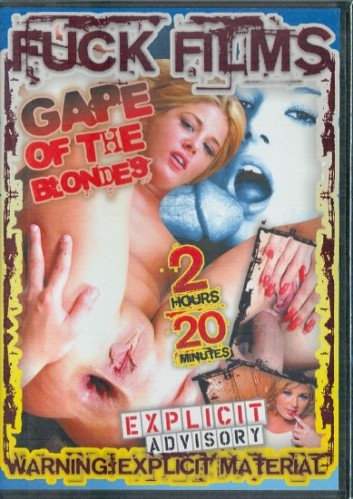 "Fuck Films ""Gape Of The Blondes"" DVD 2007"