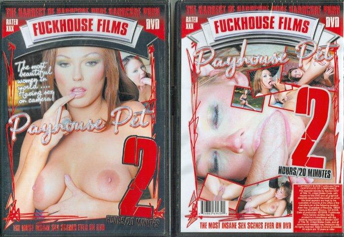 Fuckhouse Films Payhouse Pet DVD 140 minutes