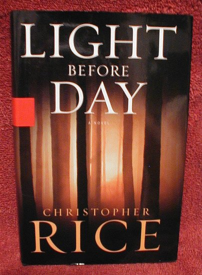 Light Before Day by Christopher Rice (2005) Hardcover