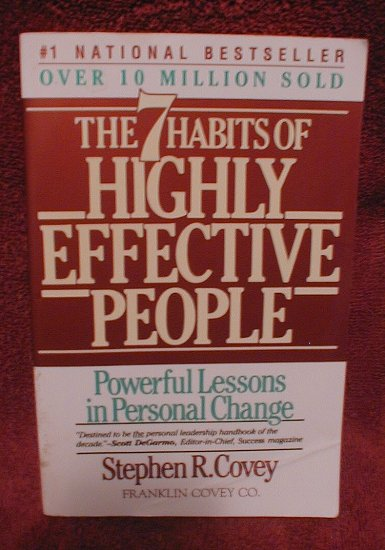The Seven Habits of Highly Effective People: Powerful Lessons in Personal Change