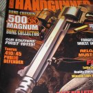 American HANDGUNNER magazine .500 magnum AMMO Taurus 45 gun collecter