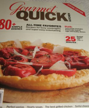 Gourmet QUICK kitchen all time favorites magazine simple dishes special edition