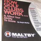 How golf clubs work & affect your abity to score Ralph Maltby 2007