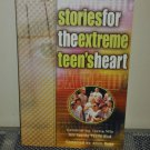 Stories for the Extreme Teen's Heart: Celebrating Teens Who Are Saying Yes to God (Paperback)