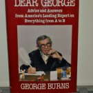 Dear George by George Burns (Hardcover 1985)