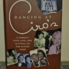 Dancing at Ciro's: A Family's Love, Loss, and Scandal on the Sunset Strip by Sheila Weller