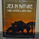 Sex in Nature by Chris Catton and James Gray (Hardcover 1985)