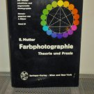 Farbphotographie: Theorie und Praxis by E. Mutter (German Edition) (Hardcover 1967)