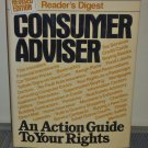 Consumer Advisor: An Action Guide to Your Rights by Reader's Digest (Hardcover 1989)
