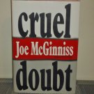 Cruel Doubt by Joe McGinniss (Hardcover 1991)