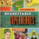 The League of Regrettable Superheroes: The Loot Crate Edition (Hardcover 2015)