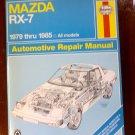 1979 - 1985 Mazda RX-7 GS GSL & GSL-SE Haynes Auto Repair Manual
