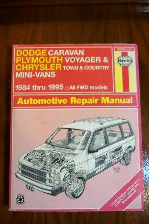 Dodge Caravan Plymouth Voyager Chrysler Town and Country Mini Vans Haynes Manual