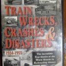Train Wrecks, Crashes, & Disaters Dvd 1934-1955 Pentrex