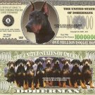 DOBERMAN PINSCHER DOG PUPPY MILLION DOLLAR BILLS x 4