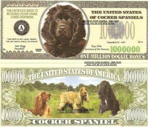 COCKER SPANIEL DOG ONE MILLION DOLLAR BILLS x 4 NEW