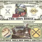 IRON HORSE LOCOMOTIVE TRAINS MILLION DOLLAR BILLS x 4