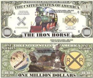 IRON HORSE LOCOMOTIVE TRAINS MILLION DOLLAR BILLS x 4