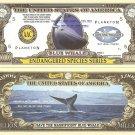 BLUE WHALE ENDANGERED SPECIES MILLION DOLLAR BILLS x 4