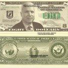 JOHN McCAIN AMERICAN SENATOR 8 DOLLAR BILLS x 4