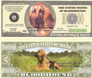 BLOODHOUND DOG ONE MILLION DOLLAR BILLS x 4 NEW GIFT