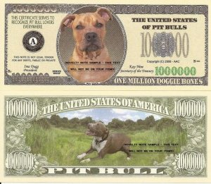 PIT BULL TERRIER DOG ONE MILLION DOLLAR BILLS x 4 NEW