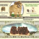 Chow Chow Dog and Puppies Million Dollar Bills x 4