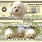 Bichon Frise Dog Puppy Lovers Million Dollar Bills x 4 New