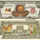 Gingerbread Man Holiday Fun Million Dollar Bills x 4 New Christmas Greetings