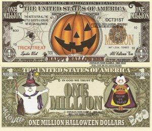 Happy Halloween Jack O Lantern Pumpkin Trick or Treat Million Dollar Bills x 4