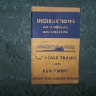 """Instructions For Assembling & Operating American Flyer "" Copyright 1949"