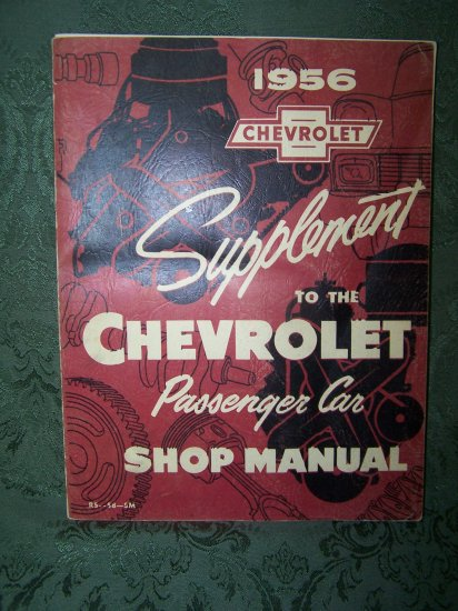 """1956 Chevrolet Supplement , Passenger Car Shop Manual"""