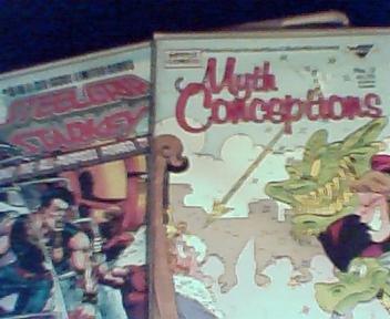 Myth Conceptions #2 and Steelgrip Starkey #5