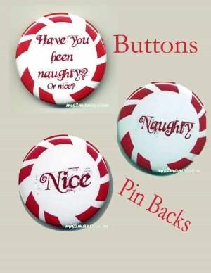 Naughty or Nice Pin Back Button Badge Christmas Personalized Buttons  SET of 3