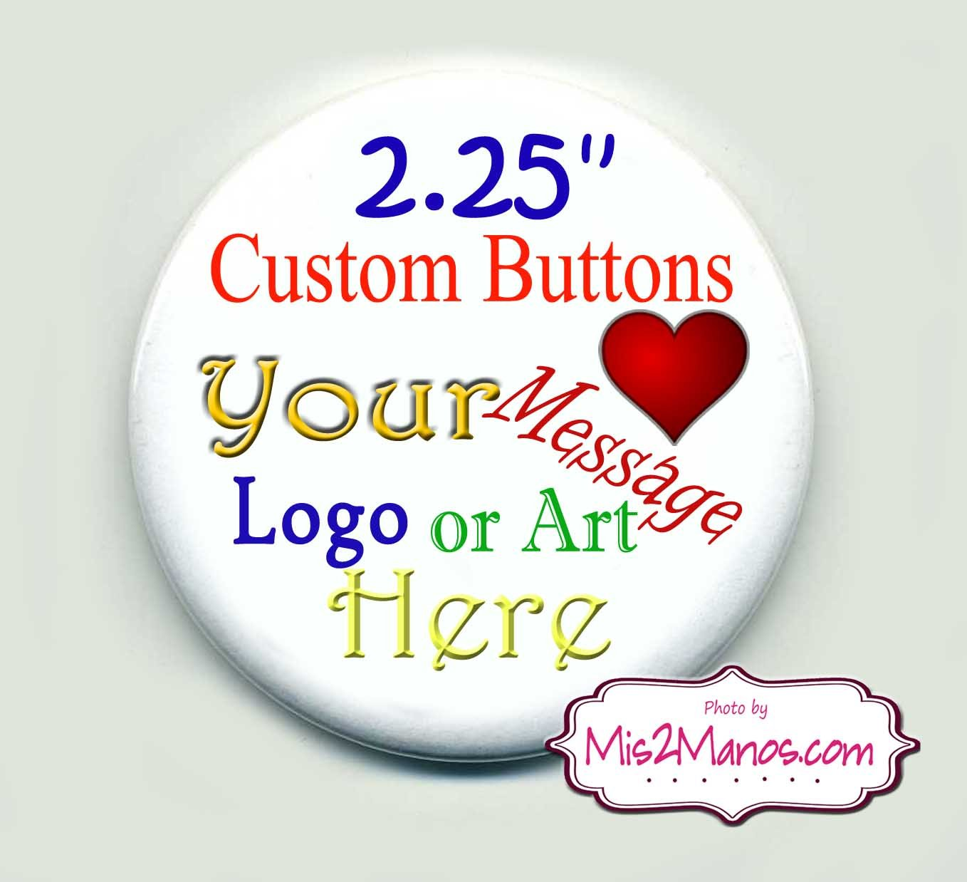 Custom Buttons Personalized Buttons Pin Back Promotional Buttons Set of 10