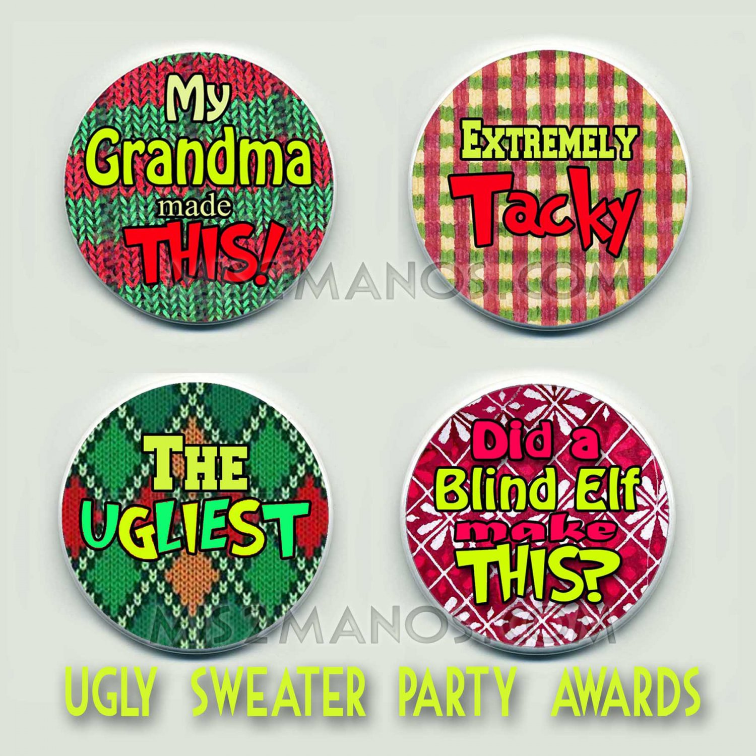 Ugly Christmas Sweater Party Award 2.25 inch Tacky Sweater Pinback SET of 4 buttons pins badges