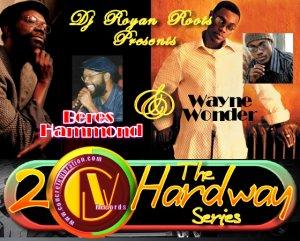 2 the Hardway Beres Hammond Wayne Wonder