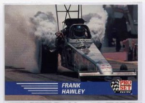 1991 Pro Set NHRA Frank Hawley Racing Card #58 (CK0075)